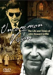 DVD Cover for Uncommon Vision: The Life and Times of John Howard Griffin